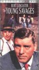 The Young Savages [VHS]