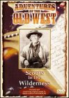 Adventures of the Old West: Scouts in Wilderness -