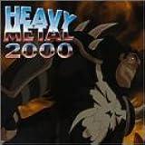 Heavy Metal 2000 [Edited]: Original Soundtrack
