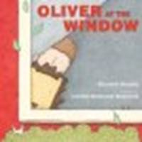 Oliver at the Window by Shreeve, Elizabeth [Boyds Mills Press, 2009] Hardcover [Hardcover]