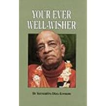 YOUR EVER WELL-WISHER
