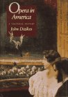 img - for Opera in America: A Cultural History book / textbook / text book