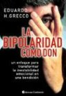 Read Online La Bipolaridad Como Don (Spanish Edition) pdf epub