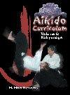 Aikido Curriculum: Volume 6 -Kokyunage DVD