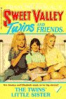 img - for The Twins' Little Sister (Sweet Valley Twins) book / textbook / text book