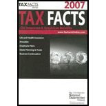 Tax Facts on Insurance & Employee Benefits, 2007 - Life & Health Insurance, Annuities, Employee Plans, Estates Planning & Trusts, Business Continuation (07) by [Paperback (2007)]