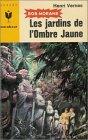 Bob Morane, tome 76 : Les jardins de l'Ombre Jaune par Vernes