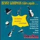 Benny Goodman Rides Again: 1940-1947