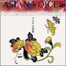 ASIA NO UTAHIME:ASIAN VOICES