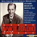 Bing Crosby Armed Forces Broadcasts World War II Radio