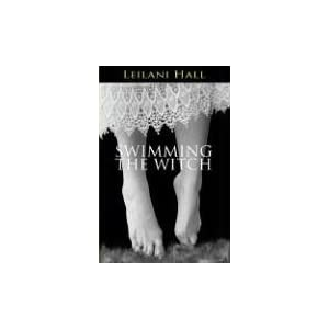 Swimming the Witch Leilani R. Hall