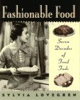 Fashionable Food, Sylvia Lovegren, 0025757059