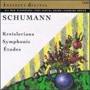 Kreisleriana Op. 16 / Symphonic Etude Op. 13