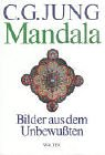 Mandala: Bilder aus dem Unbewussten