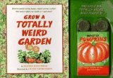 Grow a Totally Weird Garden, Joanna Poncavage and Andrews McMeel Publishing Staff, 0836210824