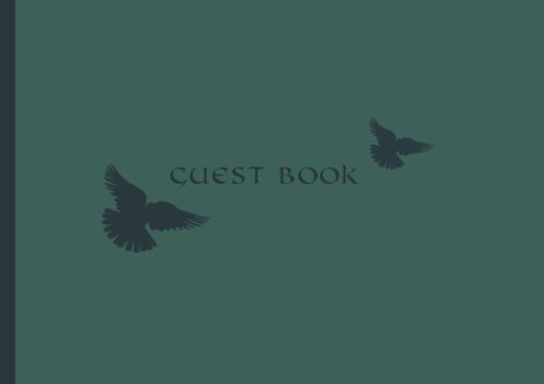 "Guest Book: Visitors Book / Guestbook ( Doves Design * Softback * 8.5"" x 6"" ) (Sign in Books for Weddings, Birthday, Funerals & Hospitality)"