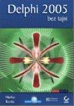 Delphi 2005 bez tajni by Kompjuter biblioteka