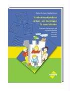 ErzieherInnen-Handbuch zur Lern- und Spielmappe für Vorschulkinder: Sprachliche, mathematische und naturwissenschaftliche Bildung in der Kindertagesstätte