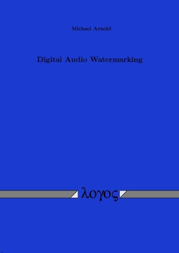 Digital Audio Watermarking by Logos Verlag
