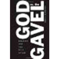 God vs. the Gavel: Religion and the Rule of Law by Hamilton, Marci A. [Cambridge University Press, 2007] (Paperback) (Marci Rule)