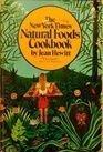 New York Times Natural Foods Cookbook