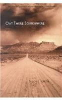 Download Out There Somewhere (Sun Tracks, Volume 49) PDF