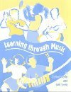Learning Through Music, Levin, Herbert and Levin, Gail, 1891278002
