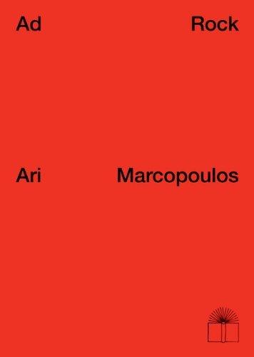 Ari Marcopoulos: Ad Rock - Adam Horovitz (2008-02-28)