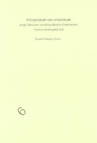 Descargar Libro Antropodoak Eta Omatidioak Eduardo Delgado
