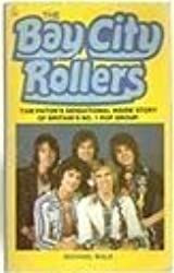 """Bay City Rollers"""