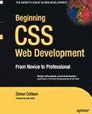 Beginning CSS Web Development: From Novice to Professional