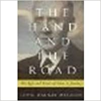 Book The Hand and the Road: The Life and Times of John A. Mackay by Metzger, John Mackay [Westminster John Knox Press, 2010]