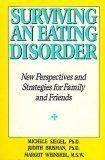 Surviving an Eating Disorder, Mich Siegel, 006015859X