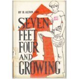 Seven Feet Four and Growing, H. Alton Lee, 0664326234