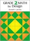 Grade 2 Math by Design, Russell F. Jacobs, 0918272300