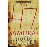 The 47th Samurai: A Bob Lee Swagger Novel   [47TH SAMURAI] [Hardcover] PDF