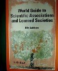 World Guide to Scientific Associations and Learned Societies, Helmut Opitz, 3598222505