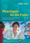 pharmazie-fr-die-praxis-ein-lehrbuch-fr-den-3-ausbildungsabschnitt-ein-handbuch-fr-die-apotheke