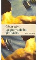 Read Online La guerra de los gimnasios / The War of the gyms (Spanish Edition) pdf