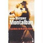 Quinteto De Buenos Aires (Spanish Edition) by Manuel Vazquez Montalban (2004-08-30)