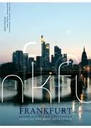 Frankfurt: Blicke auf die Mainmetropole