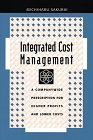 img - for Integrated Cost Management: A Companywide Prescription for Higher Profits and Lower Costs by Michiharu Sakurai (1995-12-01) book / textbook / text book