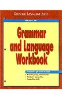 Grammar and Language Workbook, Grade 10 (Glencoe Language Arts)