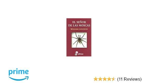 SEÑOR DE LAS MOSCAS, EL (Spanish Edition): GOLDING WILLIAM: 9788435033091: Amazon.com: Books