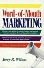Word-of-Mouth Marketing, Jerry Wilson, 0471524956
