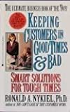 Keeping Customers in Good Times and Bad, Ronald A. Nykiel, 0425138755