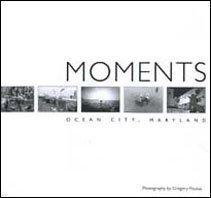 Read Online Moments Ocean City, Maryland ebook