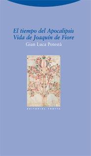 Descargar Libro El Tiempo Del Apocalipsis. Vida De Joaquín De Fiore Gian Luca Potestà