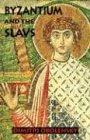Byzantium & the Slavs