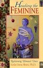 Healing the Feminine, Lesley I. Shore, 156718667X